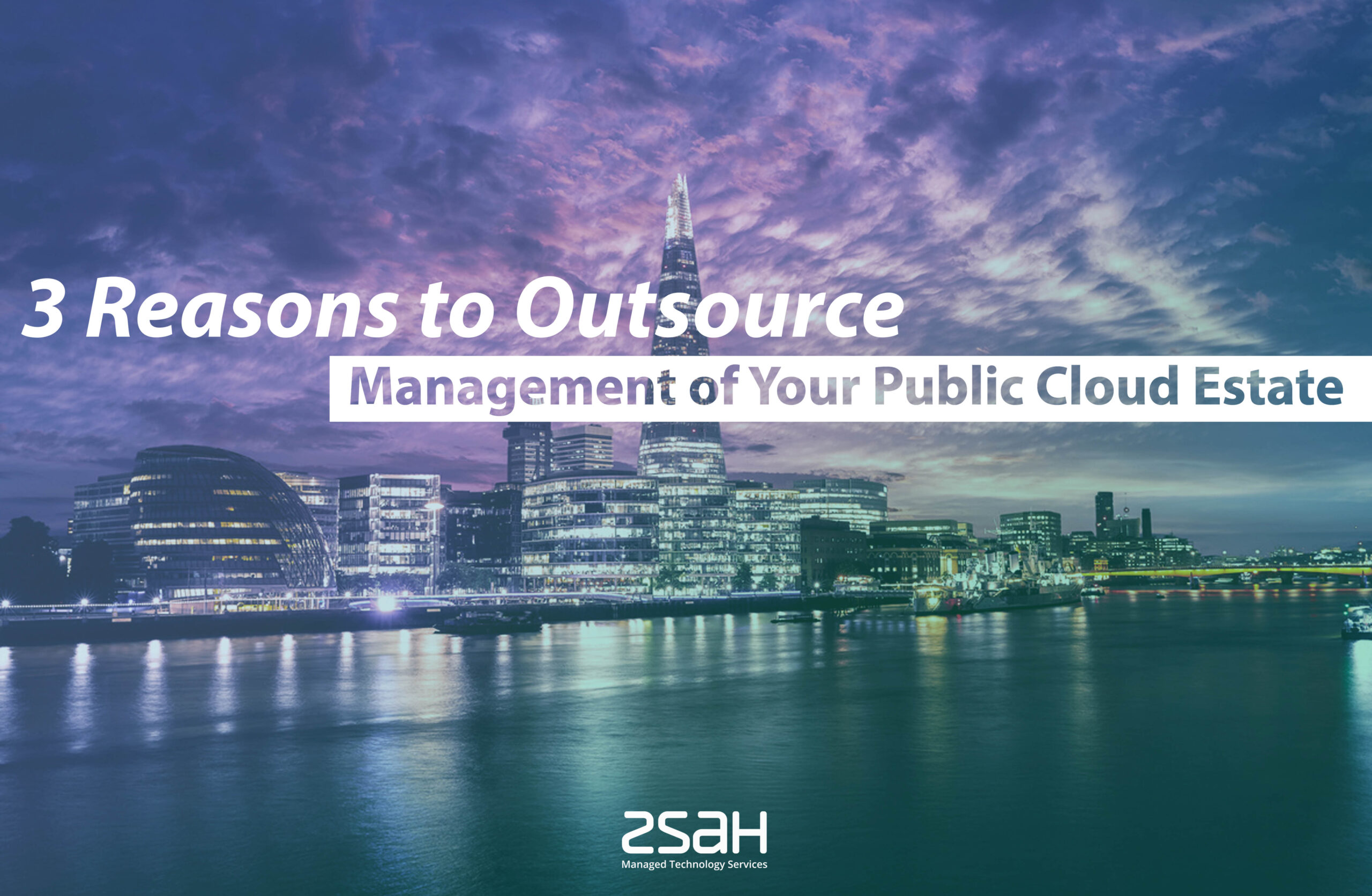 3 reasons to outsource management of your public cloud - zsah