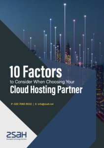 10 factors to consider when choosing your cloud hosting partner