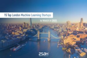 15 london machine startups - zsah