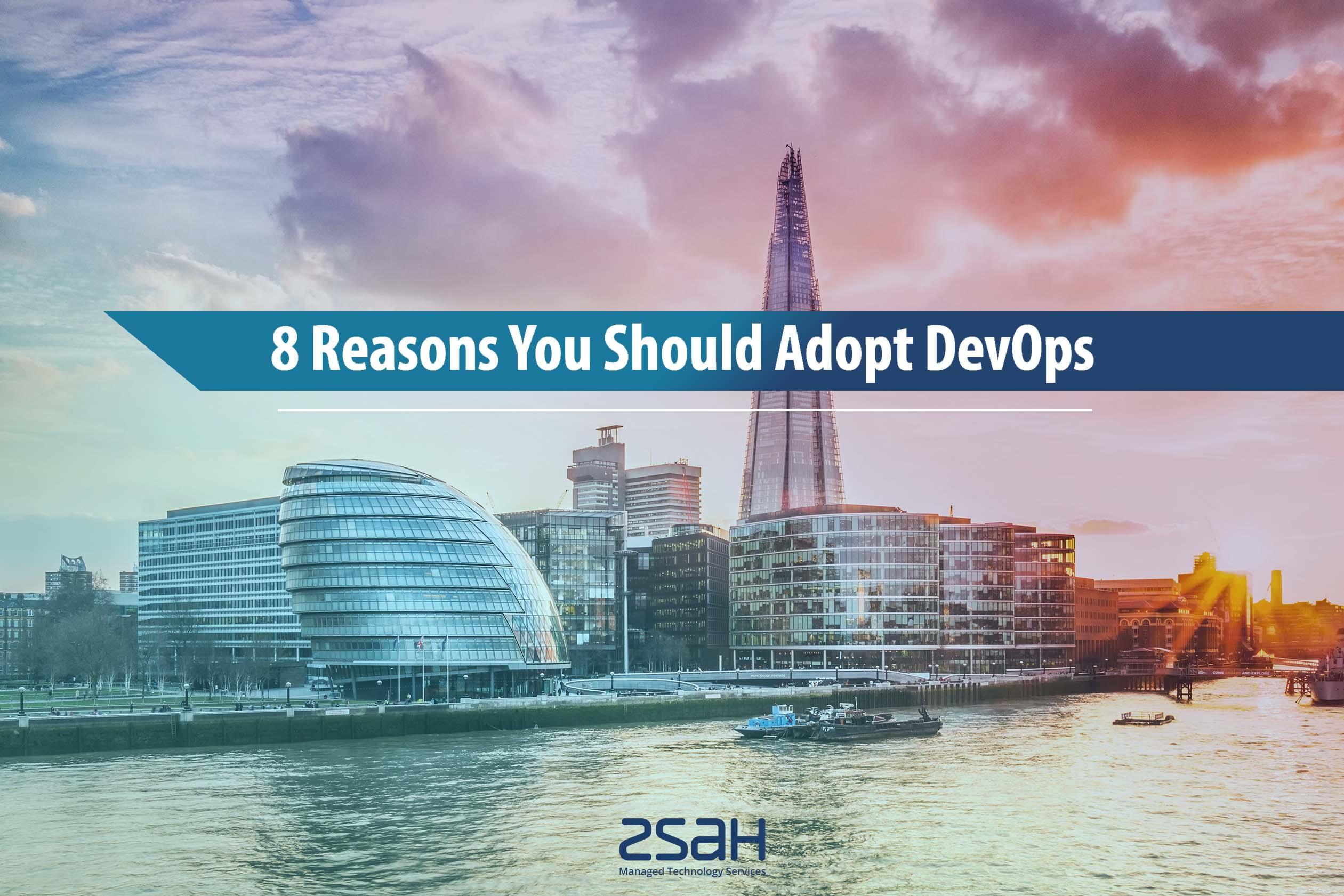 8 reasons you should adopt Devops image - zsah